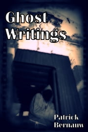 GhostWritings ebook by Patrick Bernauw