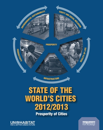 State of the World's Cities 2012/2013 - Prosperity of Cities ebook by Un Habitat
