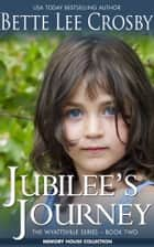 Jubilee's Journey ebook by Bette Lee Crosby