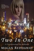 Two In One ebook by Megan Reddaway