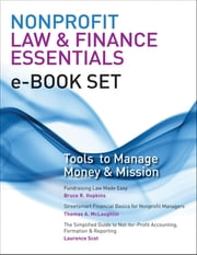 Nonprofit Law & Finance Essentials e-book set - Tools to Manage Money and Mission ebook by Bruce R. Hopkins