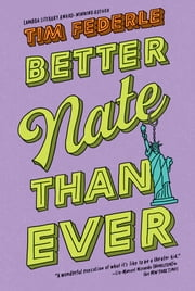 Better Nate Than Ever ebook by Tim Federle