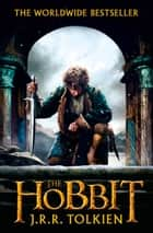 The Hobbit eBook by J. R. R. Tolkien