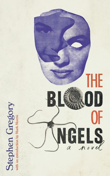 The Blood of Angels ebook by Stephen Gregory