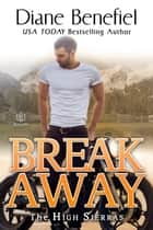 Break Away ebook by Diane Benefiel