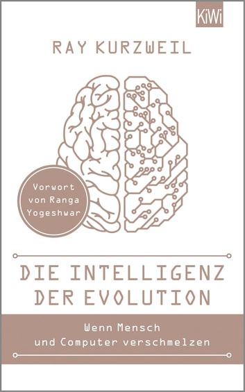 Die Intelligenz der Evolution ebook by Ray Kurzweil