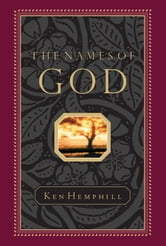 The Names of God ebook by Kenneth  S. Hemphill