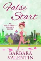 False Start ebook by Barbara Valentin