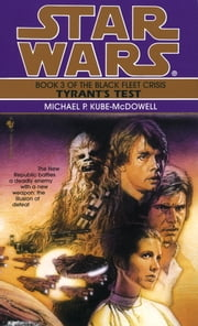 Tyrant's Test: Star Wars (The Black Fleet Crisis) ebook by Michael P. Kube-Mcdowell
