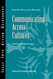 Communicating Across Cultures ebook by Prince, Don W.