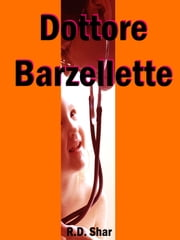 Dottore Barzellette ebook by R.D. Shar