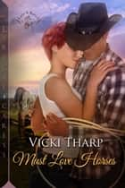 Must Love Horses eBook by Vicki Tharp
