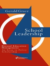School Leadership - Beyond Education Management ebook by Professor Gerald Grace,Gerald Grace