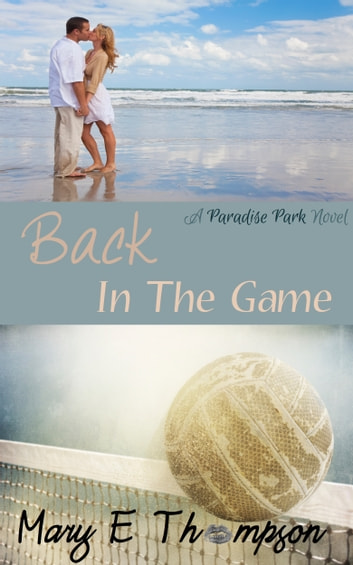 Back In The Game ebook by Mary E Thompson