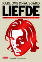 Liefde ebook by Karl Ove Knausgård