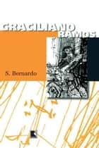 S. Bernardo ebook by Graciliano Ramos
