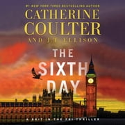 Sixth Day, The audiobook by Catherine Coulter, J.T. Ellison
