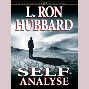 Self Analysis (French) audiobook by L. Ron Hubbard