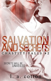 Salvation and Secrets ebook by L A Cotton