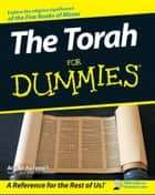 The Torah For Dummies ebook by Arthur Kurzweil