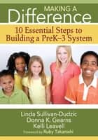 Making a Difference ebook by Linda T. Sullivan-Dudzic,Donna K. Gearns,Kelli J. Leavell
