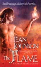 The Flame ebook by Jean Johnson
