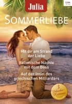 Julia Sommerliebe Band 29 ebook by Sarah Morgan, Anne Mather, Dani Collins