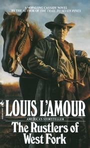 Rustlers of West Fork ebook by Louis L'Amour