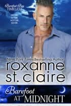 Barefoot at Midnight Ebook di Roxanne St. Claire