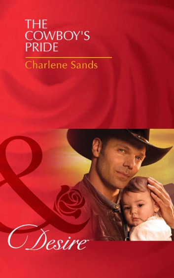 The Cowboys Pride Mills Boon Desire Billionaires And Babies