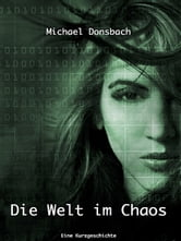 Die Welt im Chaos ebook by Michael Donsbach