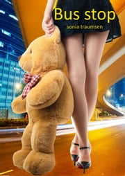 Bus Stop ebook by Sonia Traumsen