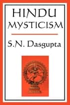 Hindu Mysticism ebook by S.N. Sasgupta