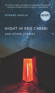 Night in Erg Chebbi and Other Stories ebook by Edward Hamlin