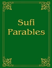 Sufi Parables ebook by Anna Zubkova,Vladimir Antonov