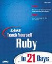 Sams Teach Yourself Ruby in 21 Days ebook by Slagell, Mark