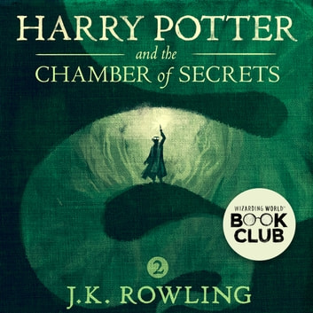 Harry Potter and the Chamber of Secrets audiobook by J.K. Rowling