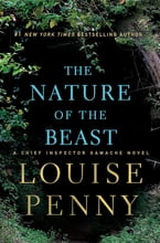 The Nature of the Beast, A Chief Inspector Gamache Novel