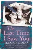 The Last Time I Saw You ebook by