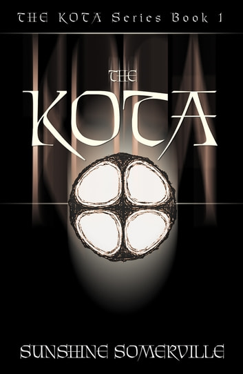 The Kota: Book 1 (expanded version) ebook by Sunshine Somerville