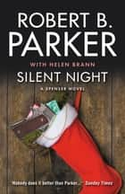 Silent Night ebook by Helen Brann, Robert B Parker