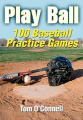 Play Ball ebook by Tom O'Connell