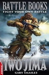Iwo Jima - EDGE: Battle Books ebook by Gary Smailes