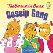 The Berenstain Bears' Gossip Gang ebook by Stan and Jan Berenstain w/ Mike Berenstain