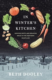 In Winter's Kitchen ebook by Beth Dooley
