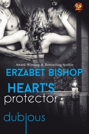 Heart's Protector ebook by Erzabet Bishop