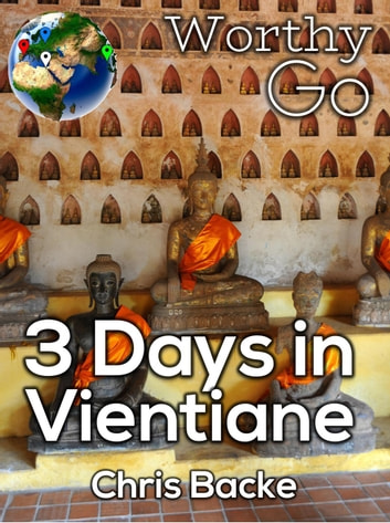 3 Days in Vientiane ebook by Chris Backe
