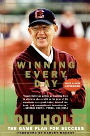 Winning Every Day ebook by Lou Holtz