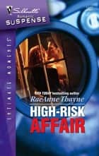 High-Risk Affair ebook by RaeAnne Thayne