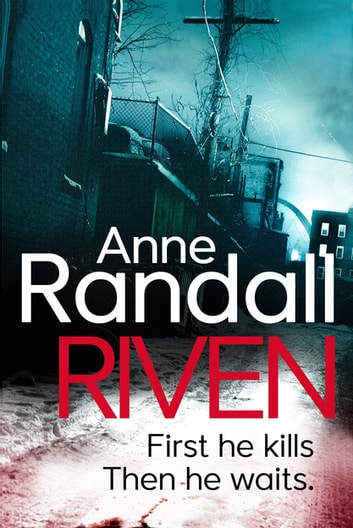 Riven - a gripping psychological thriller you won't be able to put down ebook by Anne Randall